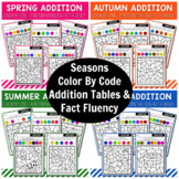 Color By Code Addition Tables and  Fact Fluency - Seasons Bundle