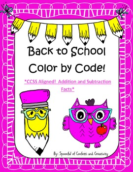 Color By Code: Addition and Subtraction CCSS Aligned {Conf