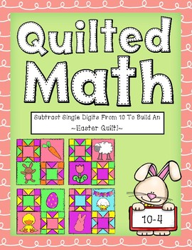 Color By Code - Easter Quilt (Subtracting Single Digits From 10)