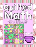 Color By Code - Mother's Day Quilt (Addition of Doubles 1-10)