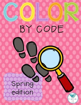 Color By Code: Spring Edition! Literacy and Math Activites