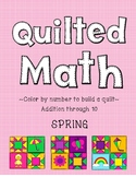 Color By Code - Spring Quilt (Addition through 10)