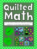 Color By Code - St. Patricks Day Quilt (Addition of 10 and Single Digit Numbers)