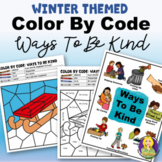 Color By Code Ways To Be Kind-_Winter Themed
