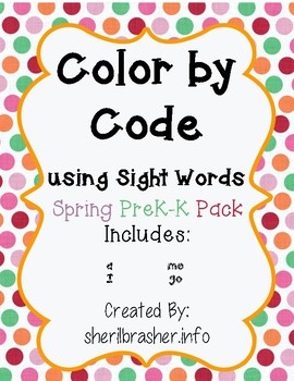 Color By Code using Sight Words: Spring Picture PreK-K Pack