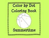 Color By Dot-Summer Themed Coloring Book