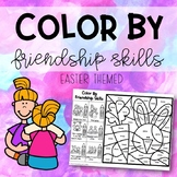 Color By Friendship Skills (Easter Themed)