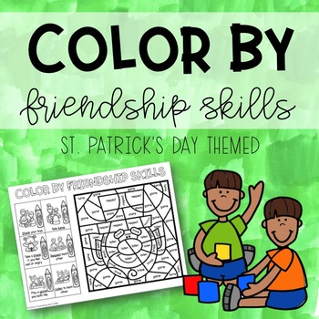 Color By Friendship Skills (St. Patrick's Themed)