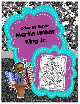 Color By Music:  Martin Luther King Jr. - PDF Edition