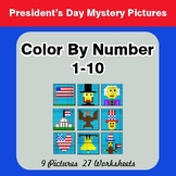 President's Day: Color By Number 1-10 | President's Day My