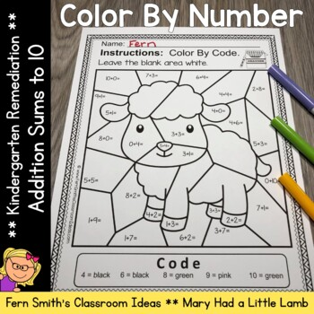 Color By Number Addition For Math Remediation Sums to 10 Mary Had a Little Lamb