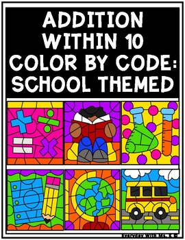Color By Number Code Math Fact: Back To School Themed {Addition within 10}