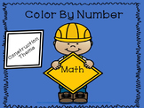 Color By Number Construction Themed Math No Prep!