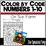 Color By Number:  Numbers 1 - 10:  Farm Theme