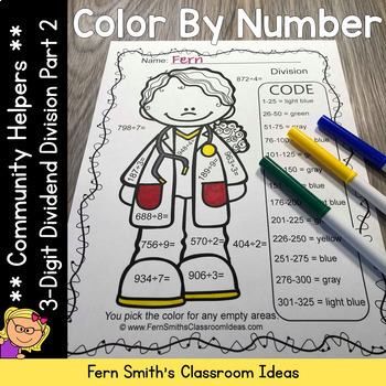 Color By Numbers Careers: MORE 3 Digit Dividend Division