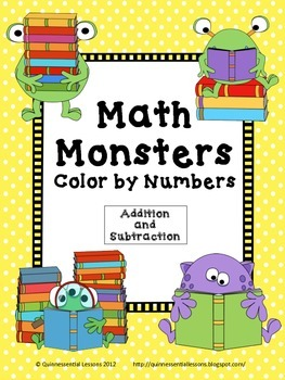 Color By Numbers: Math Monsters Addition and Subtraction (1st and 2nd Grade)