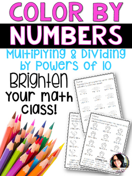 Color By Numbers Multiplying and Dividing By Powers of 10