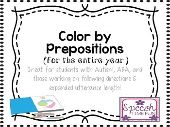 Color By Prepositions: Great for students with Autism, ABA, and more!