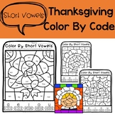 Color By Short Vowels- Thanksgiving