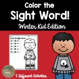 Color By Sight Word For Kindergarten {Winter Kid Edition}