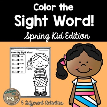 Color By Sight Word for Kindergarten {Spring Kid Edition}