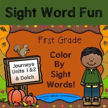 Color By Sight Words - First Grade - Journeys Units 1 & 2  and Dolch