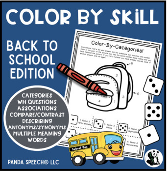 Color-By-Skill NO-Prep Language Pack! Back To School Theme