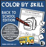 Color By Skill NO-Prep Language Pack! Back To School Theme