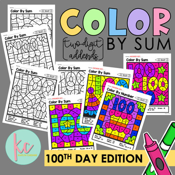 Color By Sum (2-Digit Addends): 100th Day of School Edition