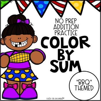 Addition Fact Fluency Practice Color by Sum BBQ Theme
