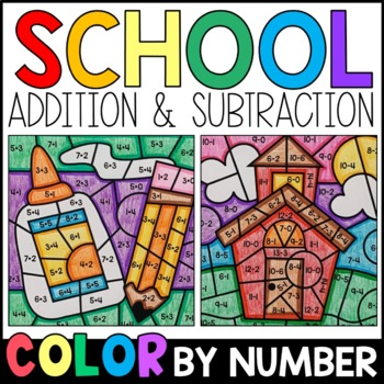 Color By Number: Sum and Difference - Back to School Addition & Subtraction