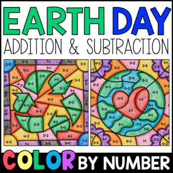 Color By Number: Sum and Difference - Earth Day Addition & Subtraction Practice