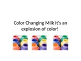 Color Changing Milk