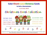 Color Chord-inated CHRISTMAS CAROLS for Bells (or Boomwhackers)