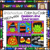 Color Code Interactive Videos - Halloween Addition and Sub