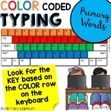 Color Coded Typing - Primary Words