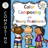 Color Composing for Young Musicians