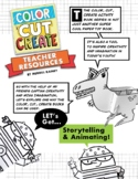 Color - Cut - Create Teacher Resources • Storytelling and