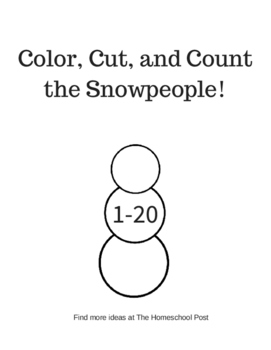 Color, Cut, and Count the Snowmen Snowpeople Snowwoman 1-20