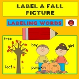 LABEL A PICTURE - Fall Series