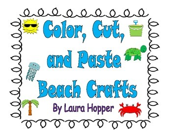 Color, Cut, and Paste Beach Crafts
