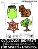 Color, Cut, and Paste Fall-owing Directions for Speech and Language