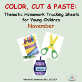Color, Cut and Paste: Thematic Homework Tracking Sheets November NO PREP