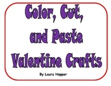 Color, Cut, and Paste Valentine Crafts