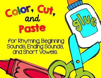 Color, Cut, and Paste! (rhyming, beginning/ending sounds, short vowels)
