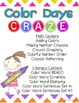 Color Days Craze