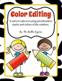 Color Editing, Proofreaders Marks, Writers Workshop