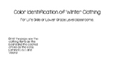Color Identification of Winter Clothing for Life Skills or