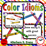 IDIOM TASK CARDS Color Idioms Idioms Activity Literacy Center Games