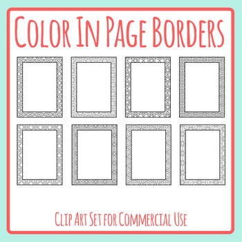 Color In Page Borders / Blank Pages with Edges for Coloring Clip Art Templates